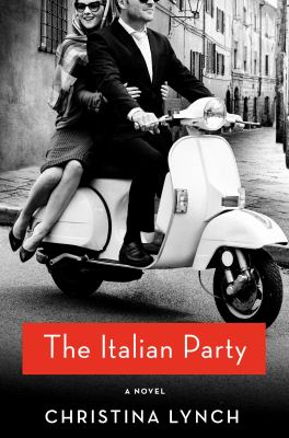 Details about The Italian Party: A Novel