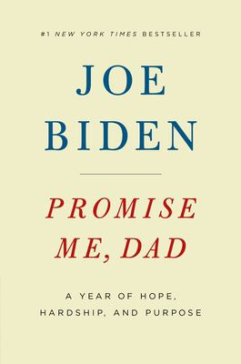 Details about Promise Me, Dad: A Year of Hope, Hardship, and Purpose