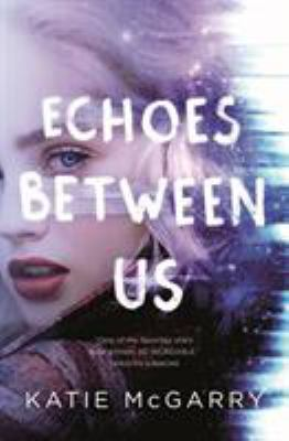 Details about Echoes Between Us