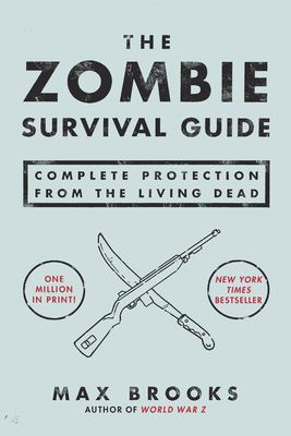 Details about The zombie survival guide : complete protection from the living dead