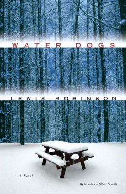 Details about Water dogs : a novel