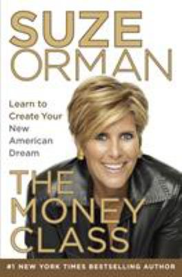 Details about The money class : learn to create your new American dream