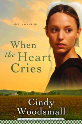 Details about When the heart cries : a novel