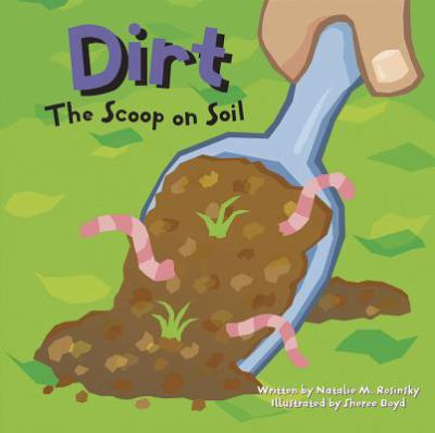 Details about Dirt : the Scoop on Soil