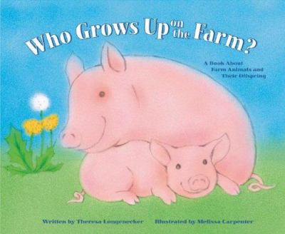 Details about Who Grows up on the Farm?: a book about farm animals and their offspring