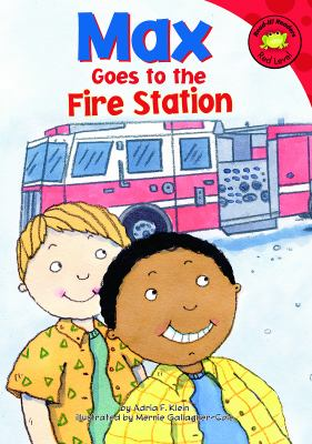 Details about Max Goes to the Fire Station
