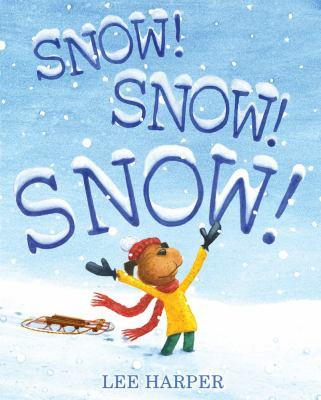 Details about Snow! Snow! Snow!