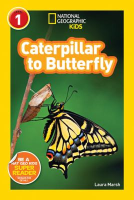 Details about National Geographic Readers: Caterpillar to Butterfly