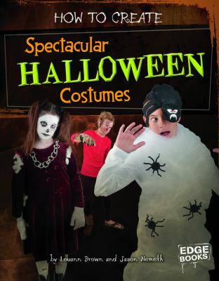 Details about How to Create Spectacular Halloween Costumes