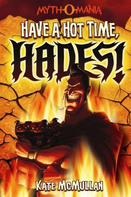 Details about Have a hot time, Hades!
