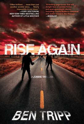 Details about Rise again : a zombie thriller