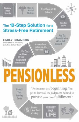 Details about Pensionless: The 10-Step Solution for a Stress-Free Retirement