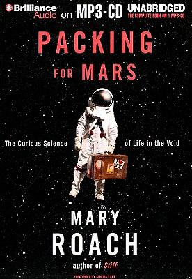 Details about Packing for Mars the curious science of life in the void