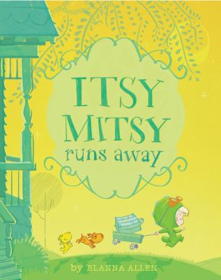 Details about Itsy Mitsy Runs Away