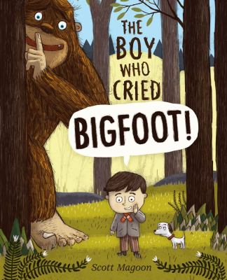 Details about The Boy Who Cried Bigfoot!