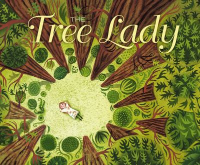 Details about The Tree Lady : The True Story of How One Tree-loving Woman Changed a City Forever