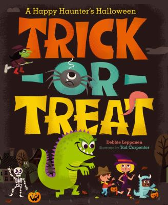 Details about Trick-or-Treat! : a happy haunter's Halloween poems