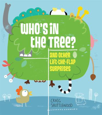 Details about Who's in the Tree?: And Other Lift-The-Flap Surprises