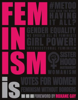 Details about Feminism Is...