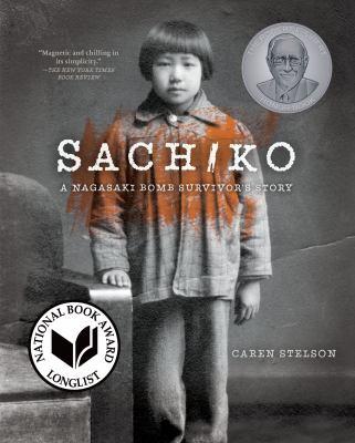 Details about Sachiko: A Nagasaki Bomb Survivor's Story