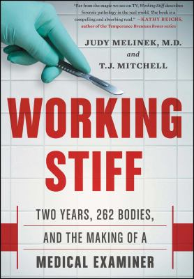 Details about Working Stiff: Two Years, 262 Bodies, and the Making of a Medical Examiner