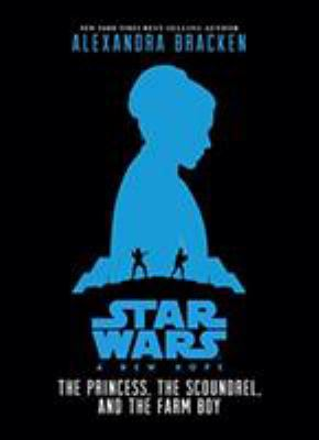 Details about Star Wars - A New Hope: The Princess, the Scoundrel, and the Farm Boy