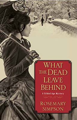 Details about What the Dead Leave Behind