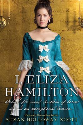 Details about I, Eliza Hamilton