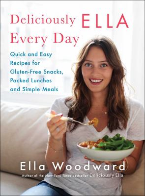 Details about Deliciously Ella Every Day: Quick and Easy Recipes for Healthy Snacks, Packed Lunches, and Simple Meals