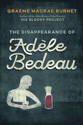 Details about The Disappearance of Adèle Bedeau