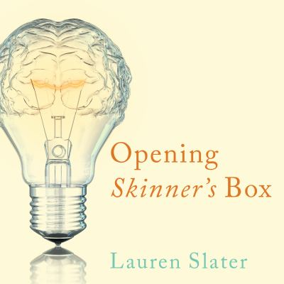 Details about Opening Skinner's Box: Great Psychological Experiments of the Twentieth Century (sound recording)