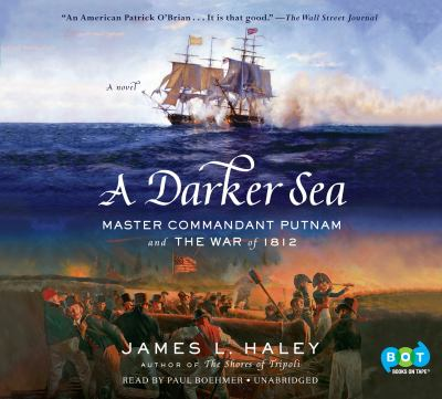 Details about A Darker Sea: Master Commandant Putnam and the War Of 1812