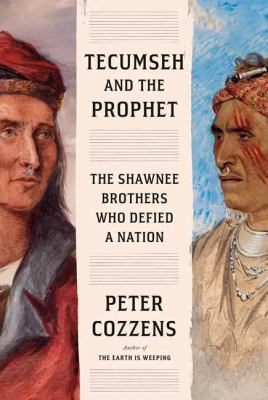 Details about Tecumseh and the Prophet