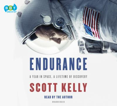 Details about Endurance: A Year in Space, a Lifetime of Discovery (sound recording)