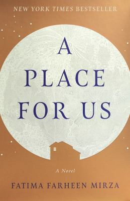 Details about A Place for Us: A Novel
