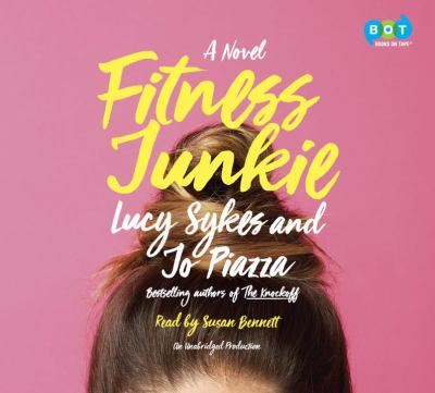 Details about Fitness Junkie: A Novel (sound recording)