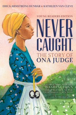 Details about Never Caught, the Story of Ona Judge