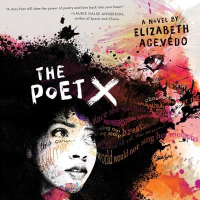 Details about The Poet X [cdbook]