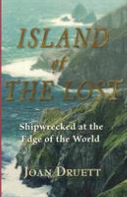 Details about Island of the lost : shipwrecked at the edge of the world