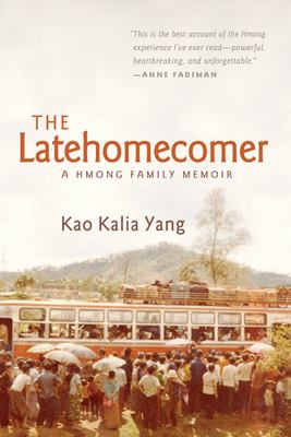 Details about The latehomecomer : a Hmong family memoir