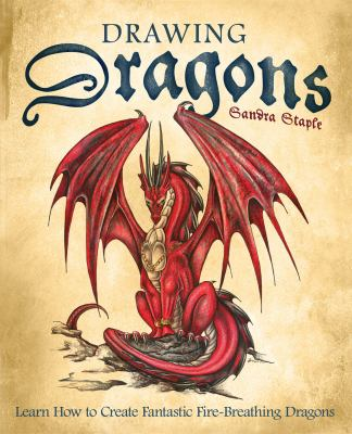 Details about Drawing dragons : learn how to create fantastic fire-breathing dragons