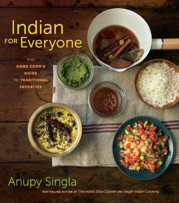 Details about Indian for everyone : the home cook's guide to traditional favorites