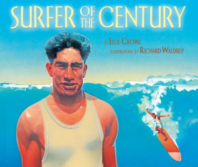 Details about Surfer of the Century: The Life of Duke Kahanamoku