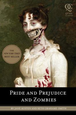 Details about Pride and prejudice and zombies : the classic regency romance-- now with ultraviolent zombie mayhem