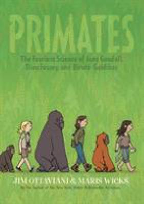 Details about Primates: The Fearless Science of Jane Goodall, Dian Fossey and Birute Galdikas