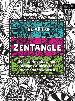 Details about The Art of Zentangle: 50 Inspiring Drawings, Designs and Ideas for the Meditative Artist