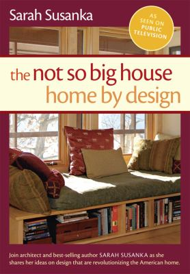 Details about The Not So Big House: Home by Design.