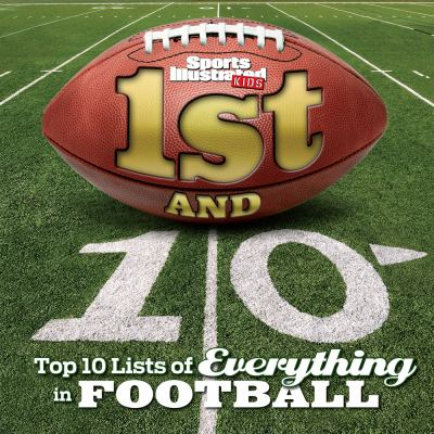 Details about 1st and 10 : top 10 lists of everything football