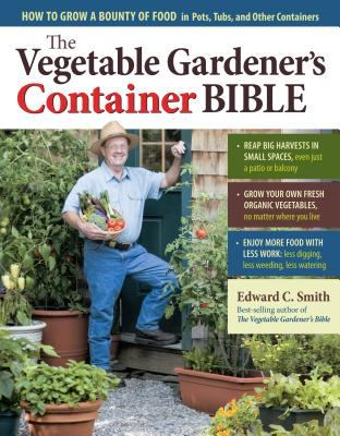 Details about The vegetable gardener's container bible