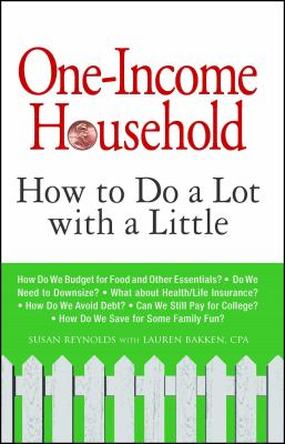 Details about One-income household : how to do a lot with a little